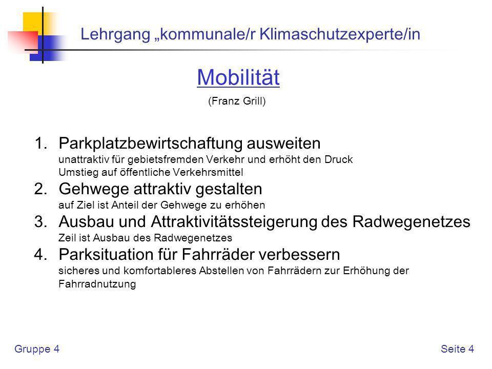 """Mobilität Lehrgang """"kommunale/r Klimaschutzexperte/in"""