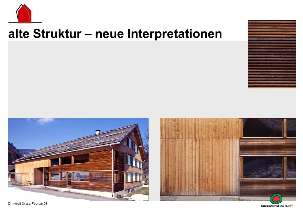 alte Struktur – neue Interpretationen