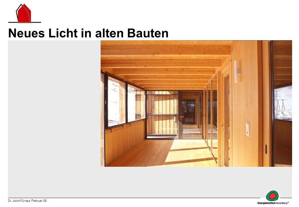 Neues Licht in alten Bauten