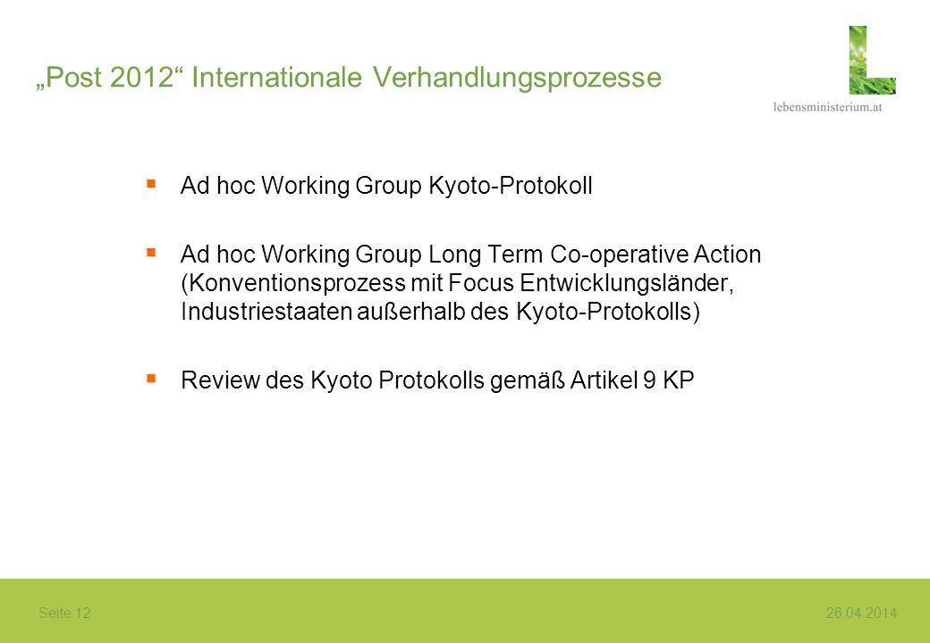 """Post 2012 Internationale Verhandlungsprozesse"