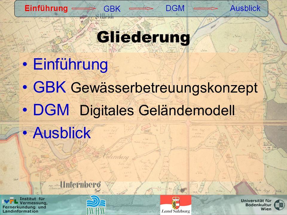 GBK Gewässerbetreuungskonzept DGM Digitales Geländemodell Ausblick