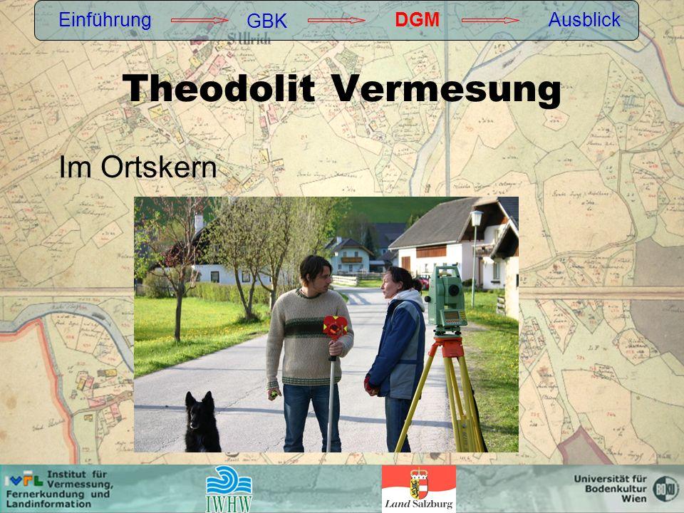Einführung GBK DGM Ausblick Theodolit Vermesung Im Ortskern