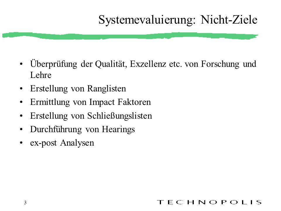 Systemevaluierung: Nicht-Ziele