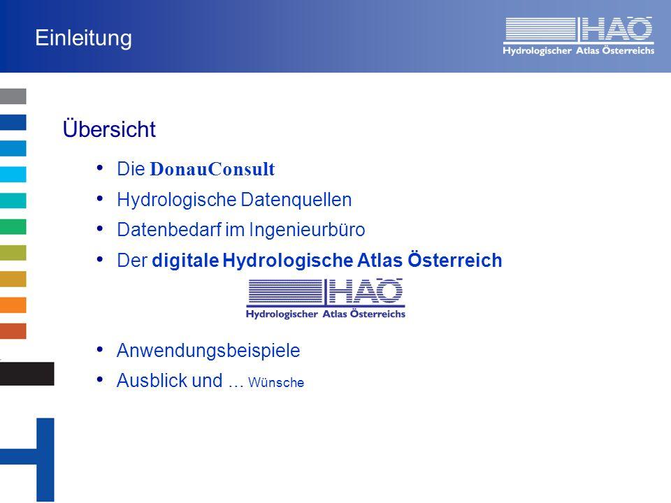 Einleitung Übersicht Die DonauConsult Hydrologische Datenquellen