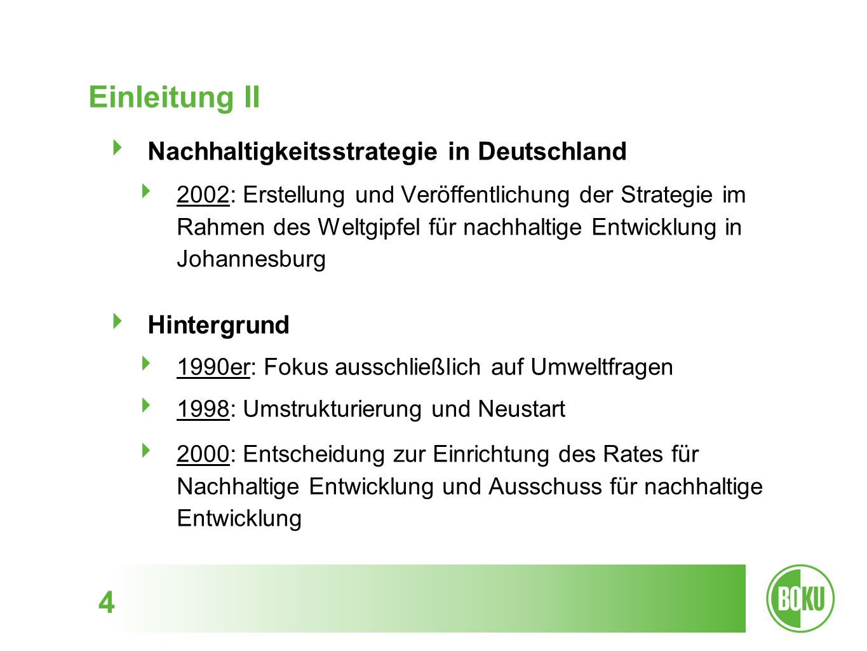 Einleitung II Nachhaltigkeitsstrategie in Deutschland Hintergrund