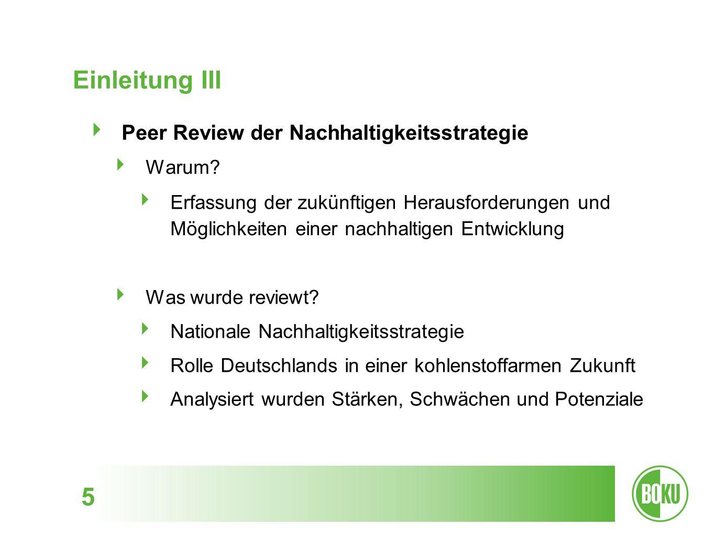Einleitung III Peer Review der Nachhaltigkeitsstrategie Warum