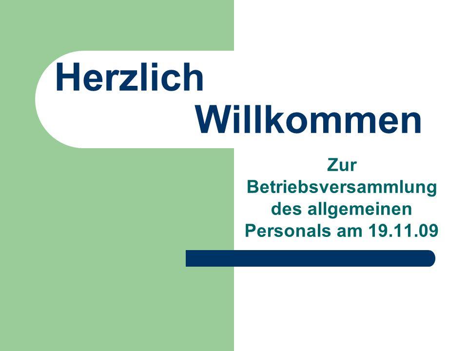 Zur Betriebsversammlung des allgemeinen Personals am 19.11.09