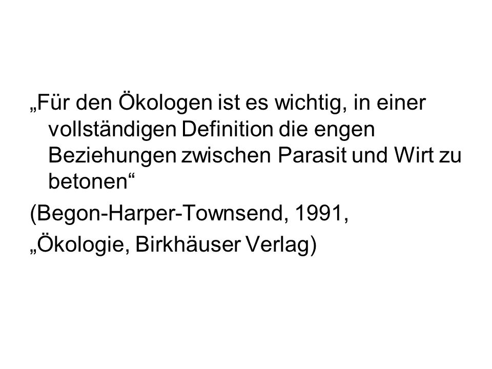 """(Begon-Harper-Townsend, 1991, """"Ökologie, Birkhäuser Verlag)"""