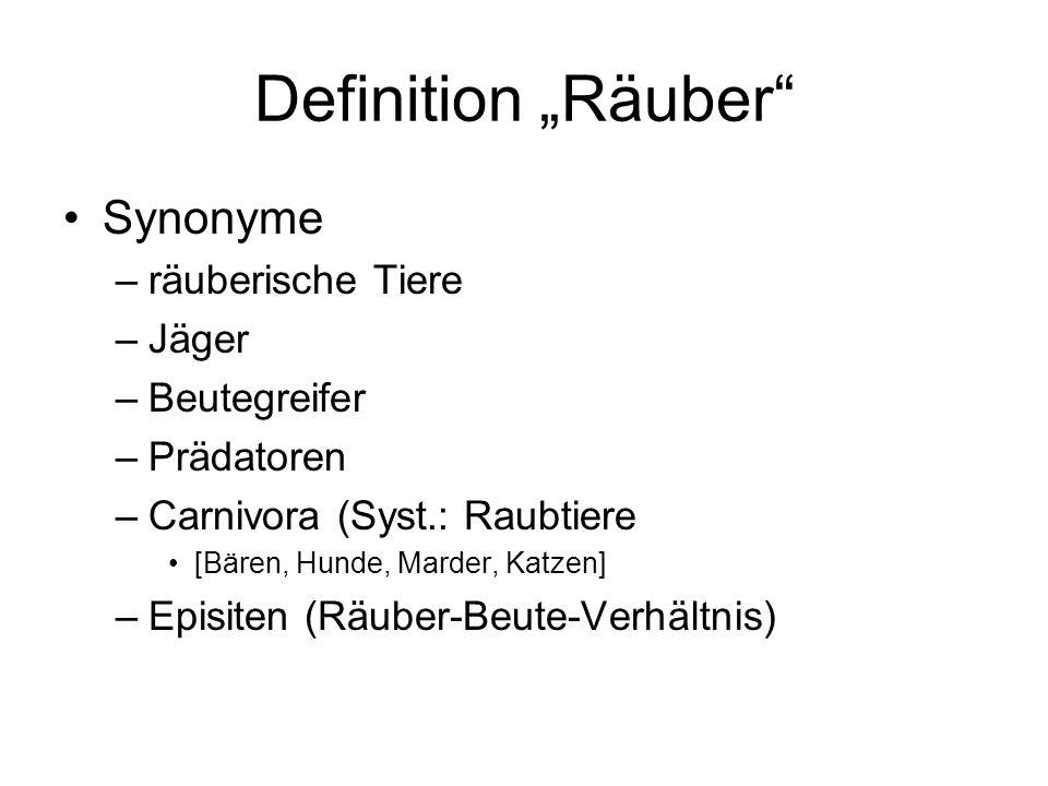 """Definition """"Räuber Synonyme räuberische Tiere Jäger Beutegreifer"""