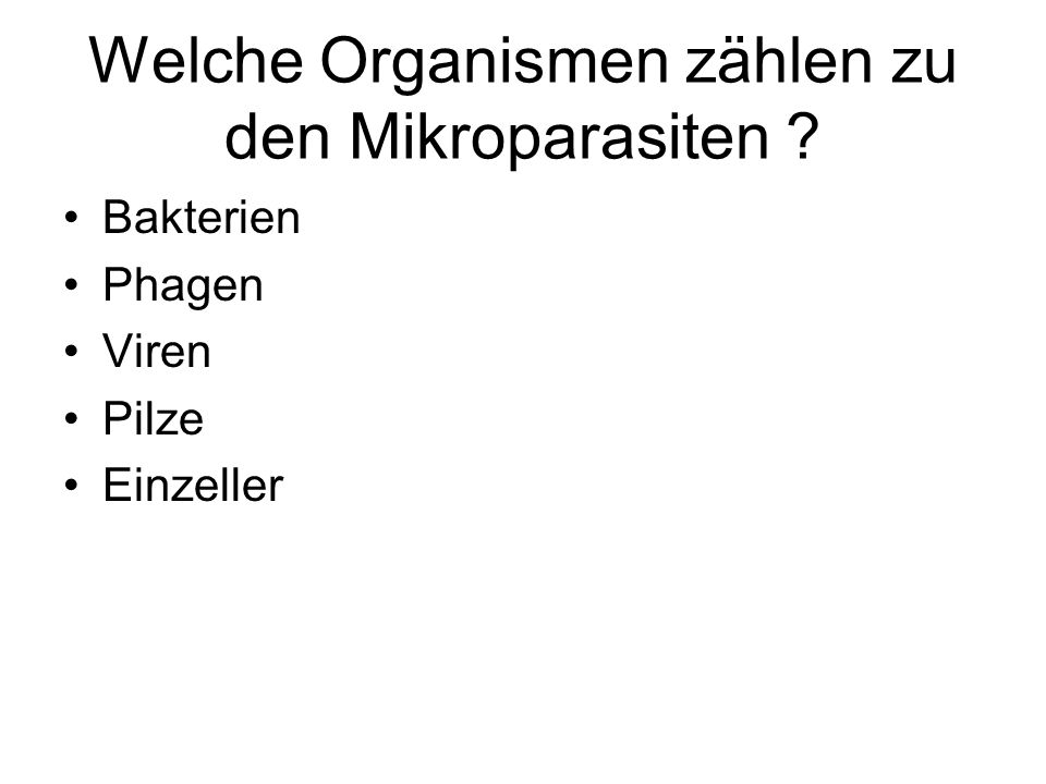 Welche Organismen zählen zu den Mikroparasiten