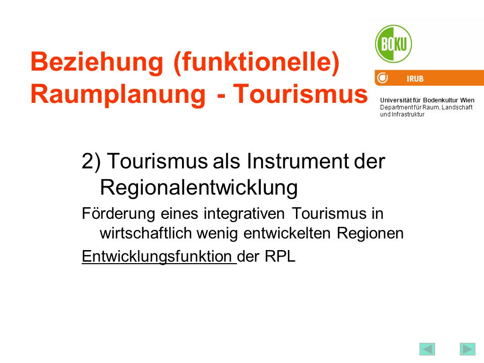 Beziehung (funktionelle) Raumplanung - Tourismus