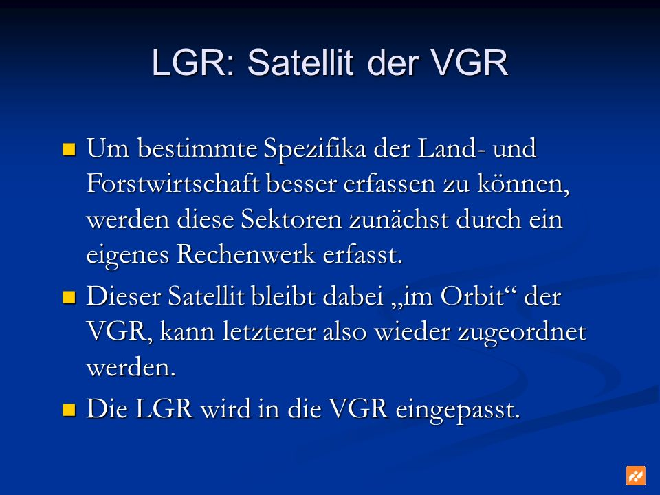 LGR: Satellit der VGR