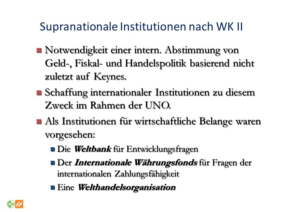 Supranationale Institutionen nach WK II