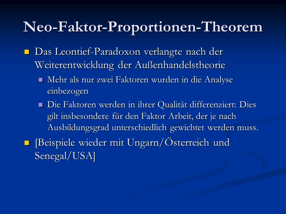 Neo-Faktor-Proportionen-Theorem