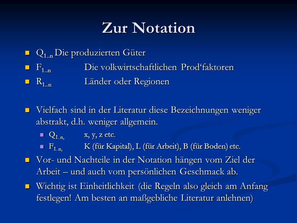 Zur Notation Q1..n Die produzierten Güter