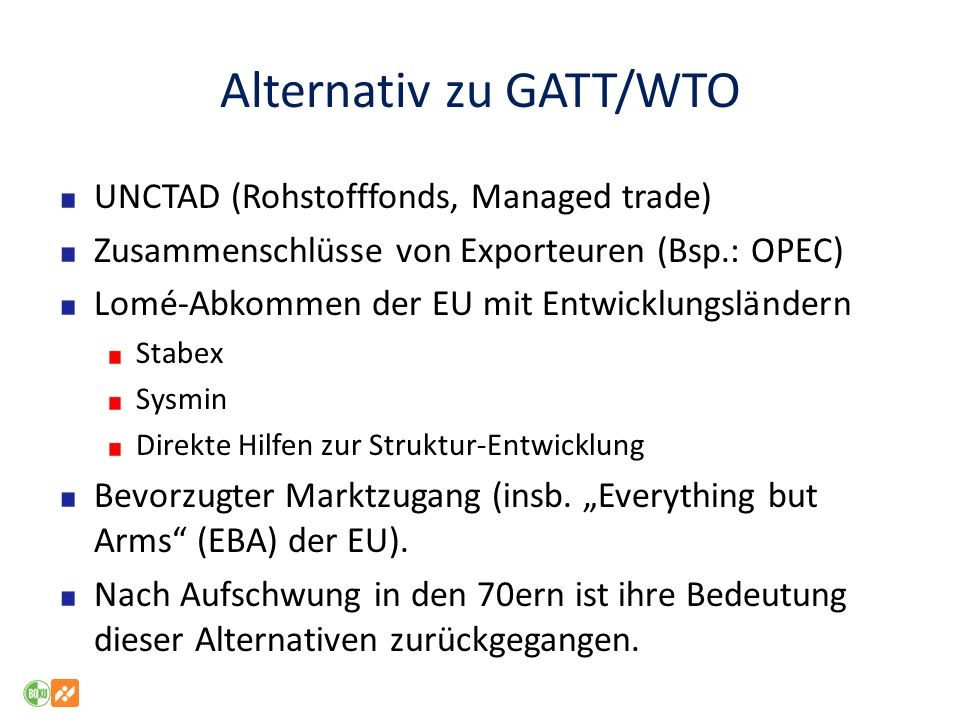 Alternativ zu GATT/WTO