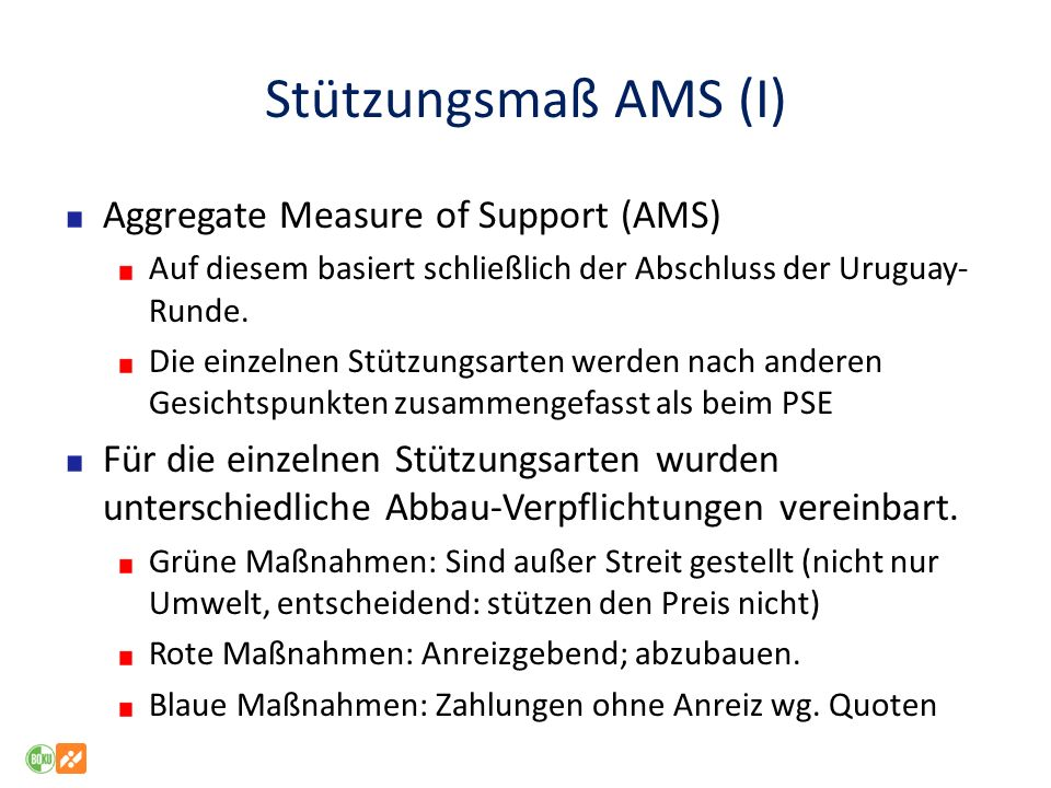 Stützungsmaß AMS (I) Aggregate Measure of Support (AMS)