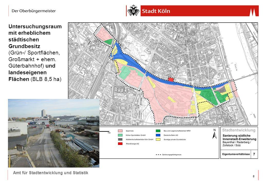 Untersuchungsraum mit erheblichem städtischen Grundbesitz (Grün-/ Sportflächen, Großmarkt + ehem. Güterbahnhof) und landeseigenen Flächen (BLB 8,5 ha)