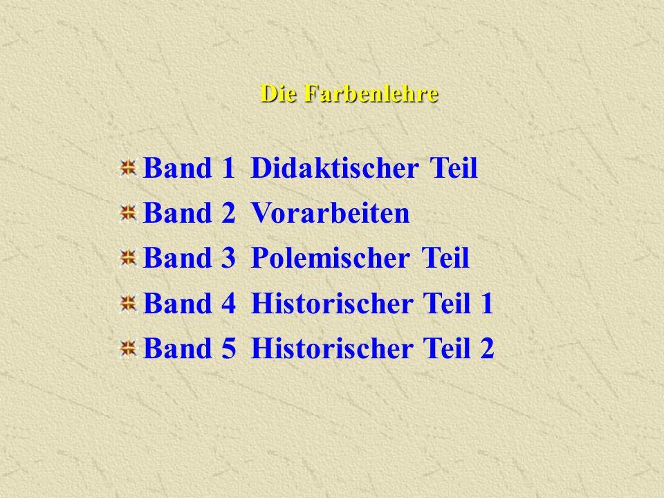 Band 1 Didaktischer Teil Band 2 Vorarbeiten Band 3 Polemischer Teil