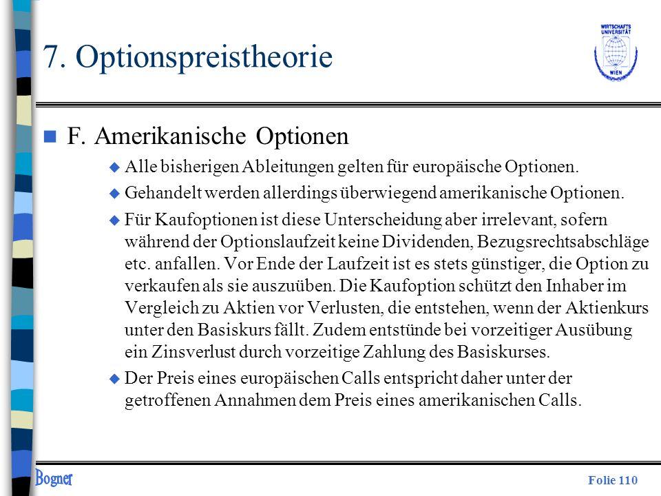 7. Optionspreistheorie F. Amerikanische Optionen