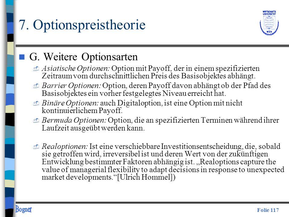 7. Optionspreistheorie G. Weitere Optionsarten
