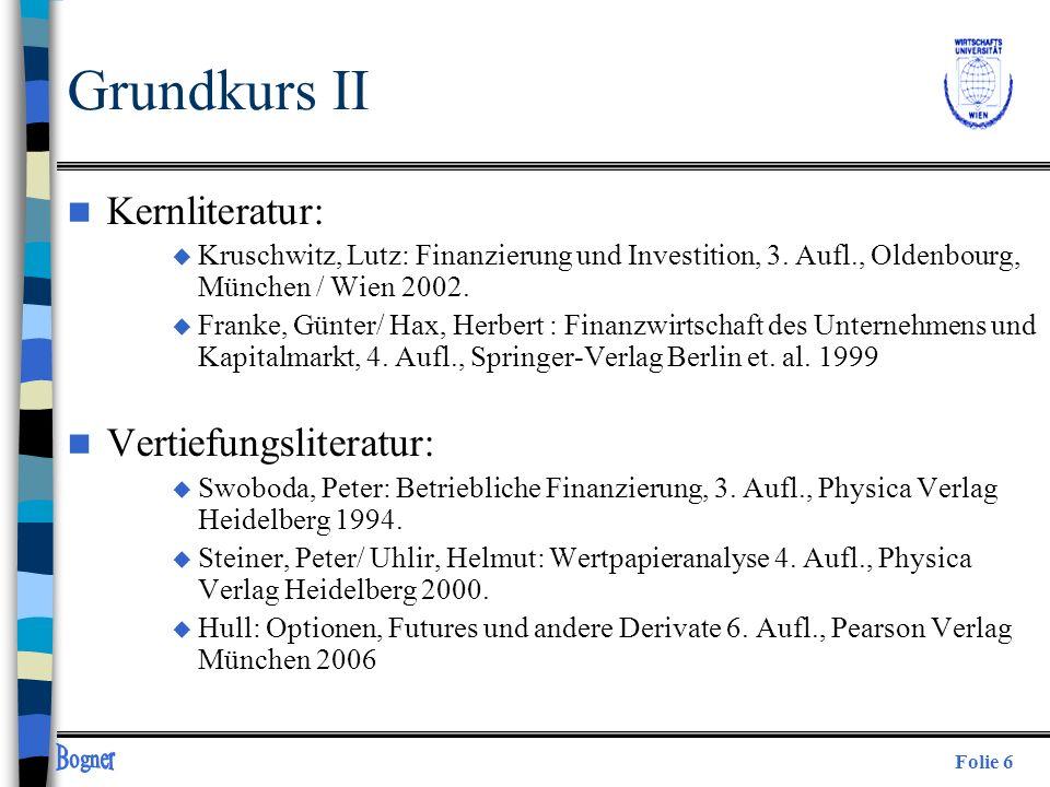Grundkurs II Kernliteratur: Vertiefungsliteratur: