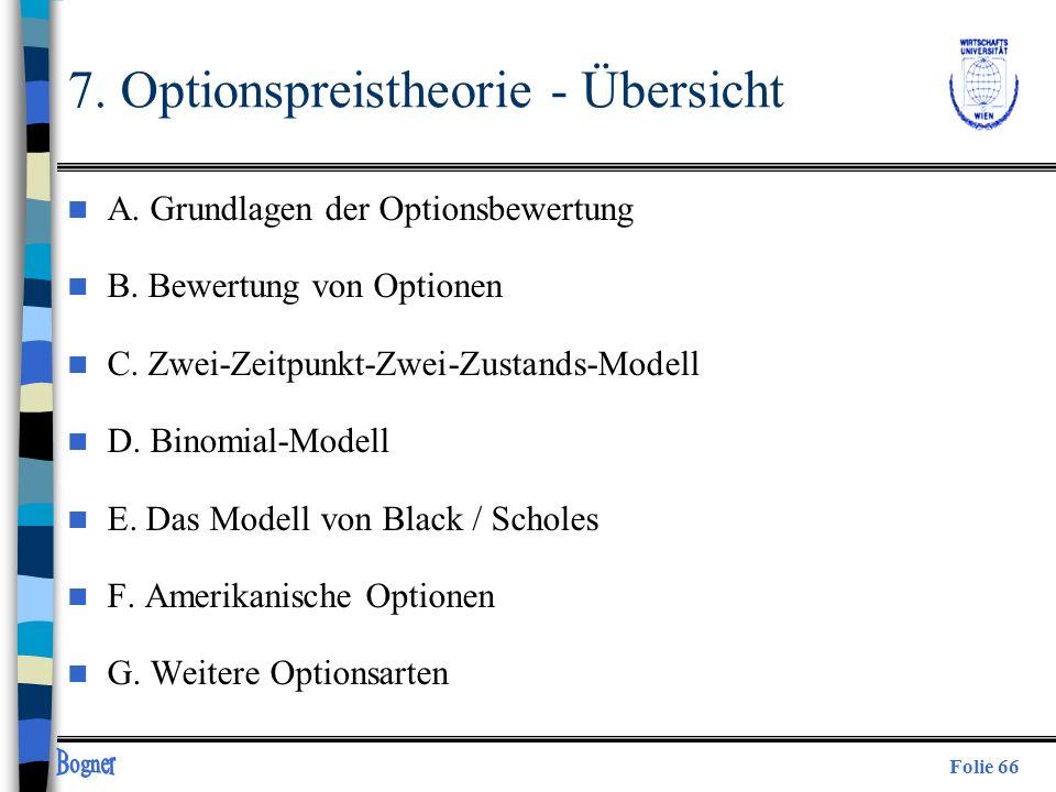 7. Optionspreistheorie - Übersicht