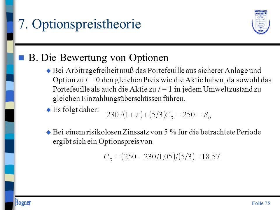 7. Optionspreistheorie B. Die Bewertung von Optionen