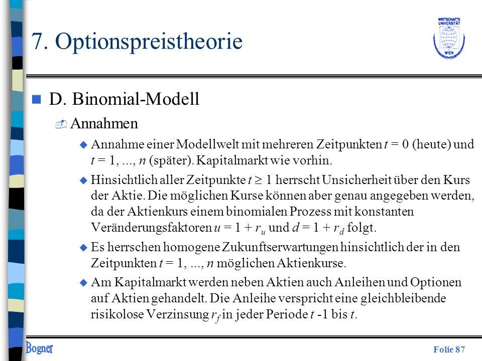7. Optionspreistheorie D. Binomial-Modell Annahmen