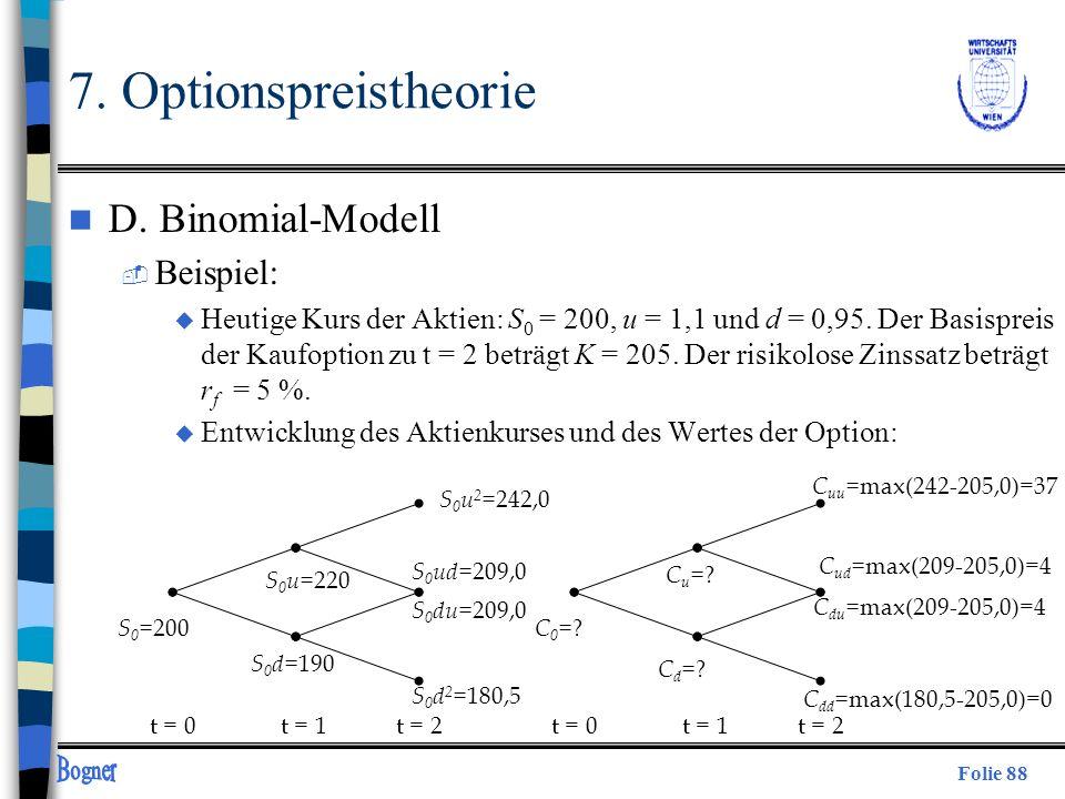 7. Optionspreistheorie D. Binomial-Modell Beispiel: