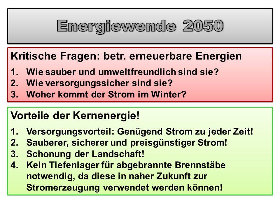 Energiewende 2050 Kritische Fragen: betr. erneuerbare Energien