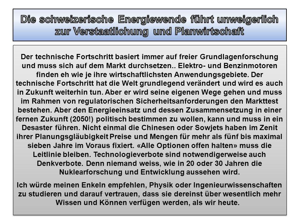 Die schweizerische Energiewende führt unweigerlich zur Verstaatlichung und Planwirtschaft