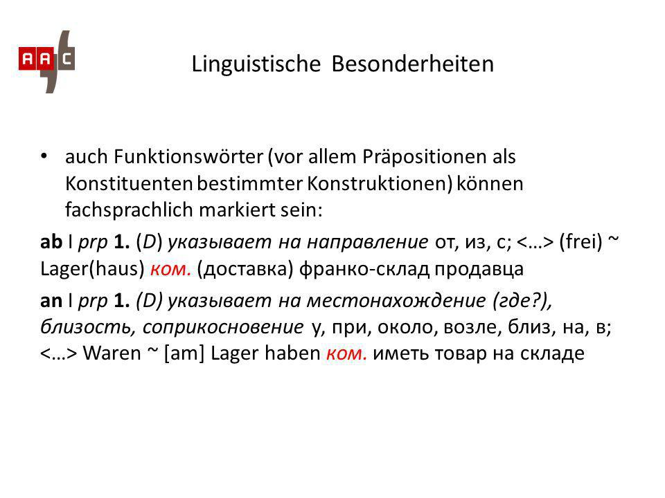 Linguistische Besonderheiten