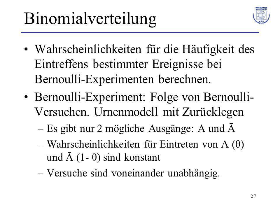 Binomialverteilung Wahrscheinlichkeiten für die Häufigkeit des Eintreffens bestimmter Ereignisse bei Bernoulli-Experimenten berechnen.