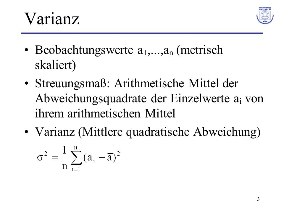 Varianz Beobachtungswerte a1,...,an (metrisch skaliert)