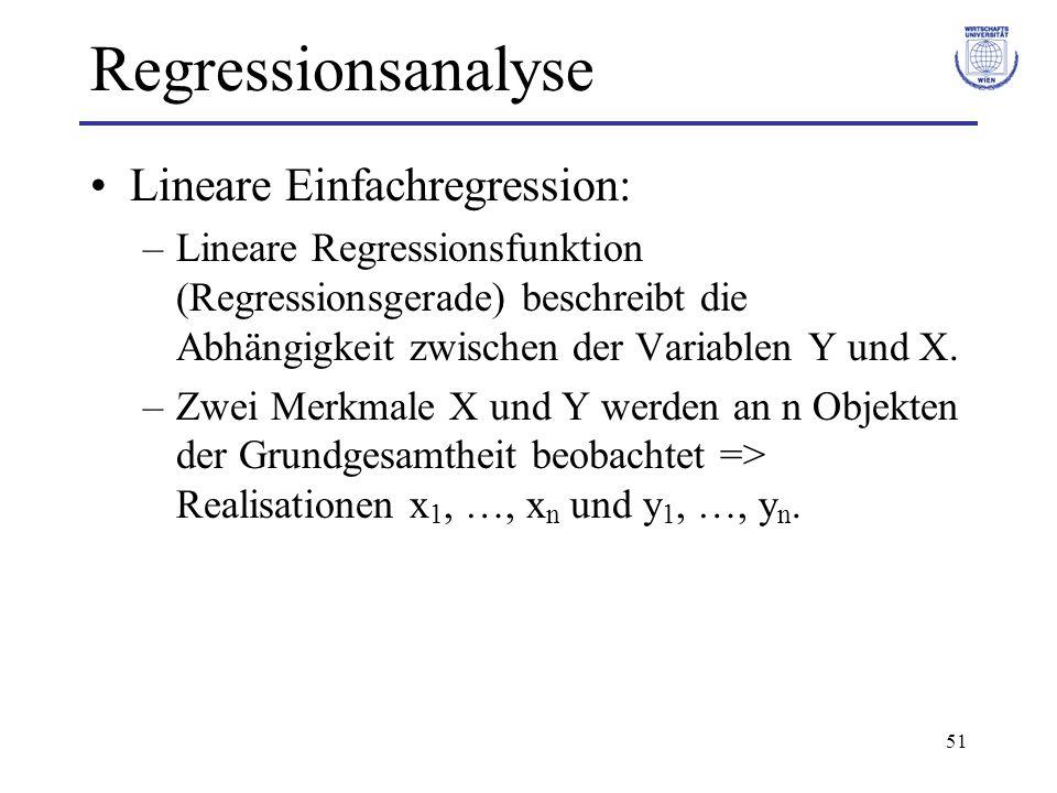 Regressionsanalyse Lineare Einfachregression: