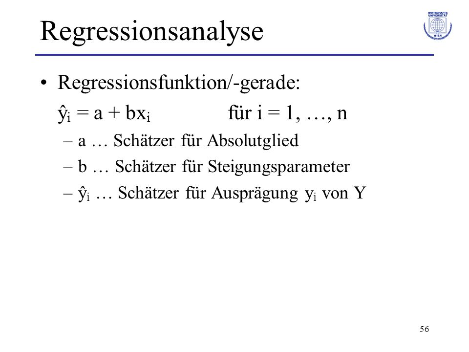 Regressionsanalyse Regressionsfunktion/-gerade: