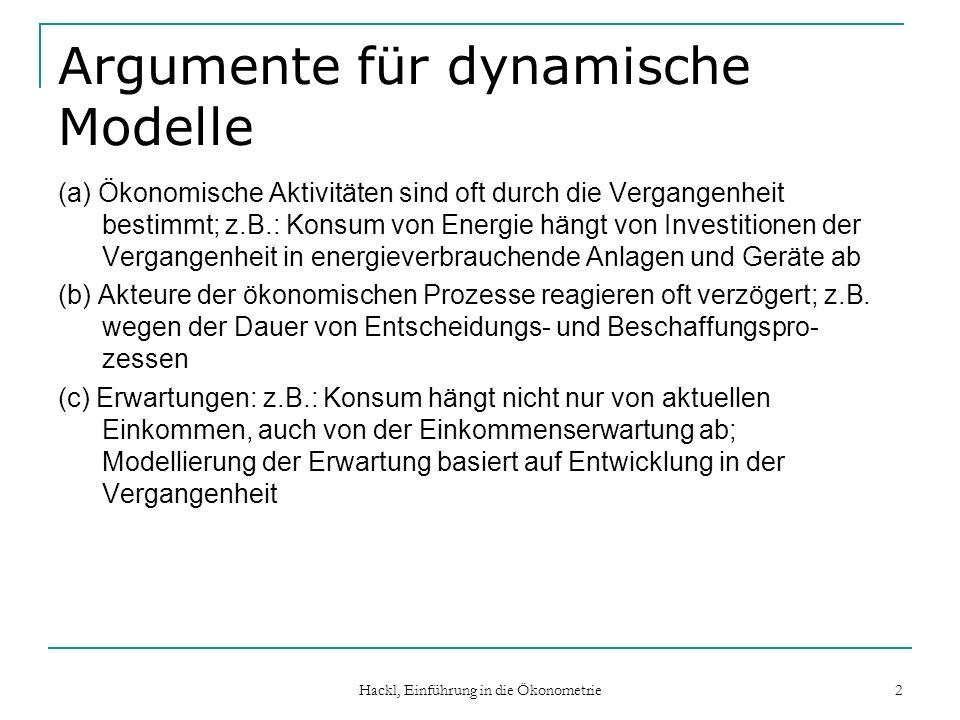 Argumente für dynamische Modelle