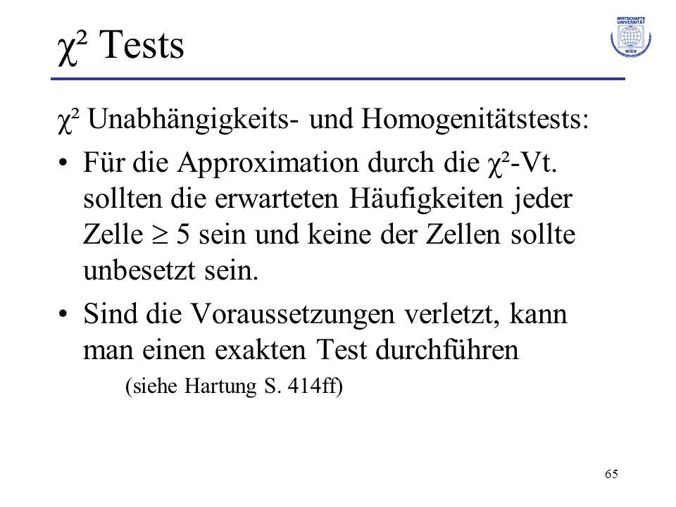 χ² Tests χ² Unabhängigkeits- und Homogenitätstests: