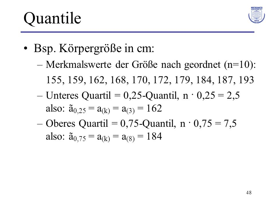 Quantile Bsp. Körpergröße in cm: