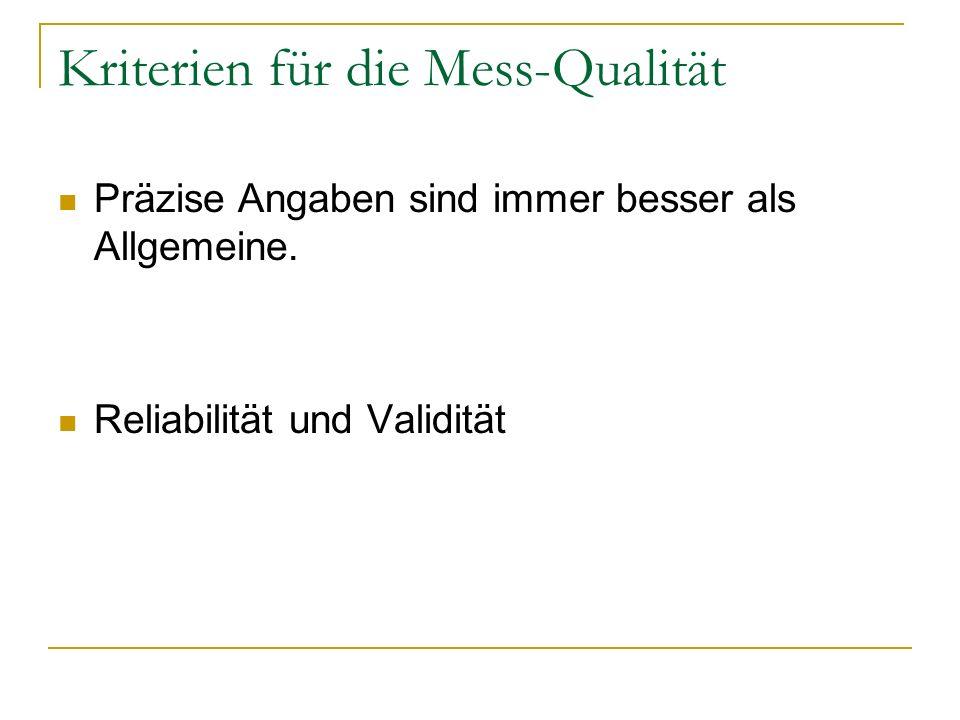 Kriterien für die Mess-Qualität