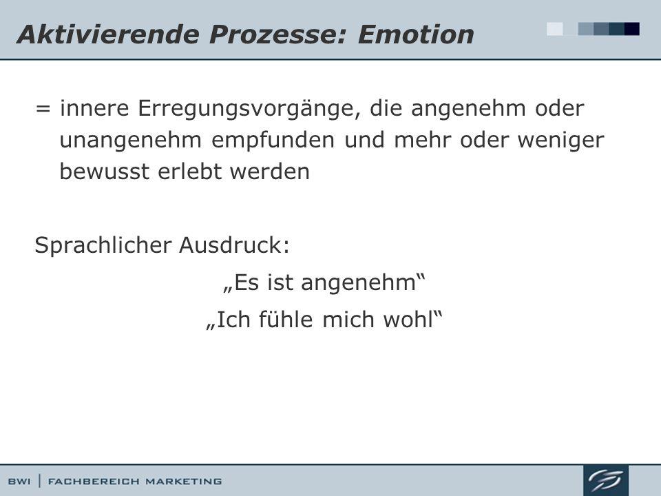 Aktivierende Prozesse: Emotion