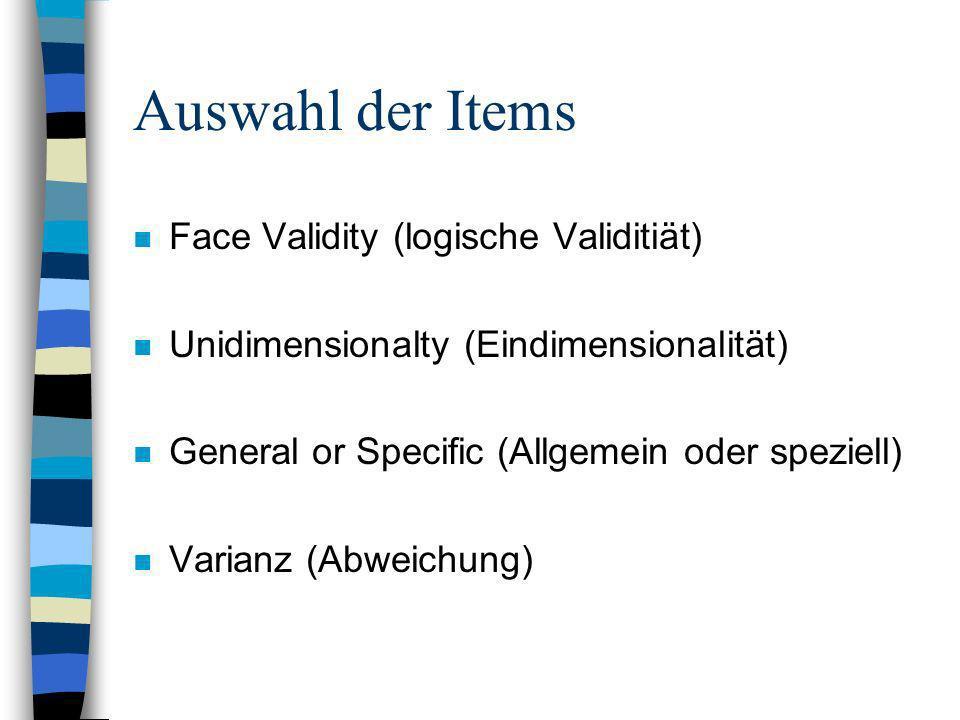 Auswahl der Items Face Validity (logische Validitiät)