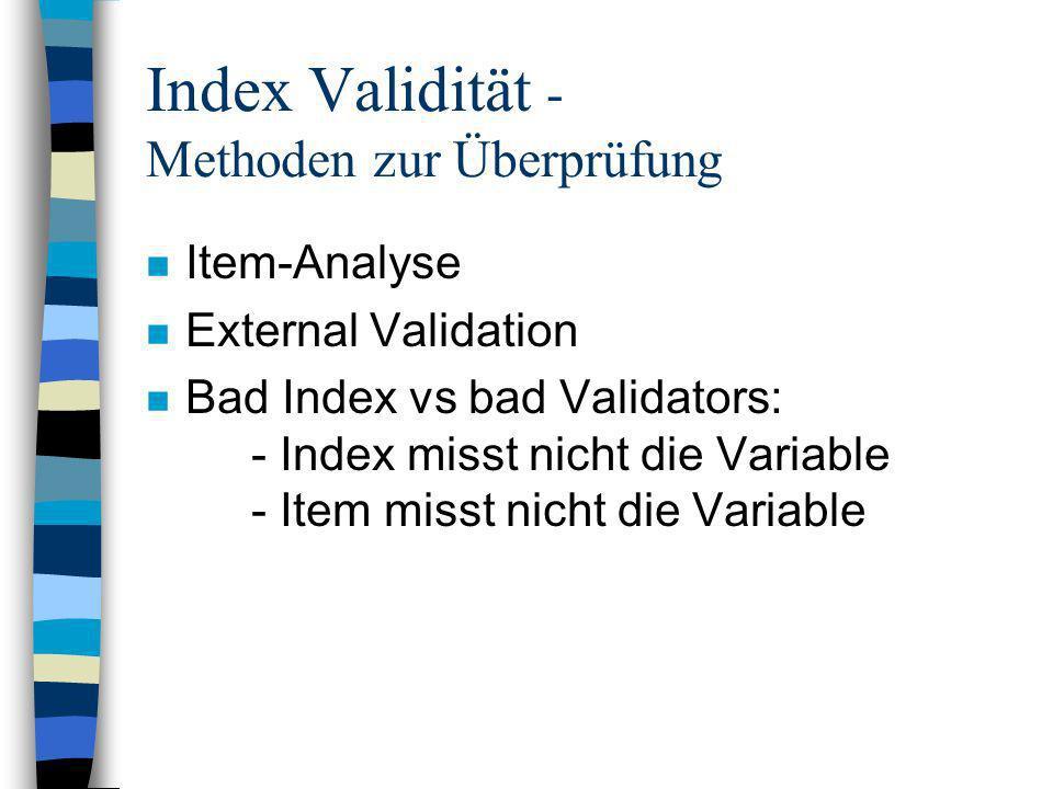 Index Validität - Methoden zur Überprüfung