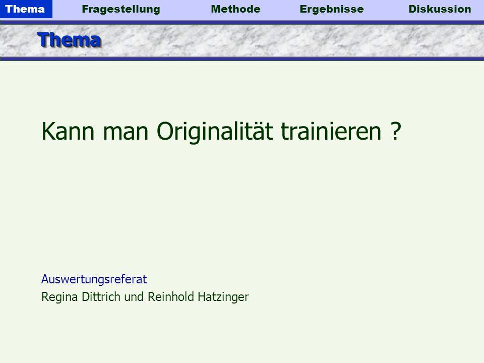Kann man Originalität trainieren