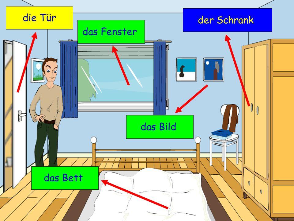 die Tür der Schrank das Fenster das Bild das Bett