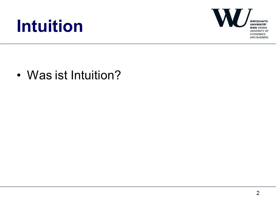 Intuition Was ist Intuition