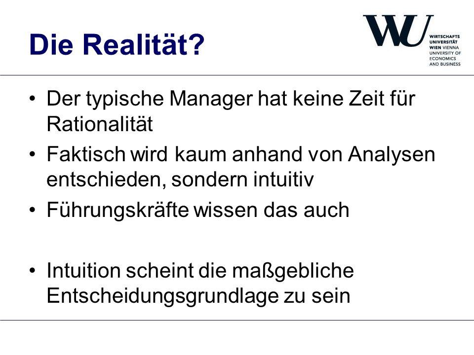 Die Realität Der typische Manager hat keine Zeit für Rationalität