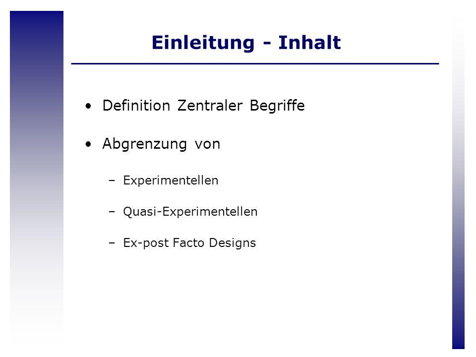Einleitung - Inhalt Definition Zentraler Begriffe Abgrenzung von