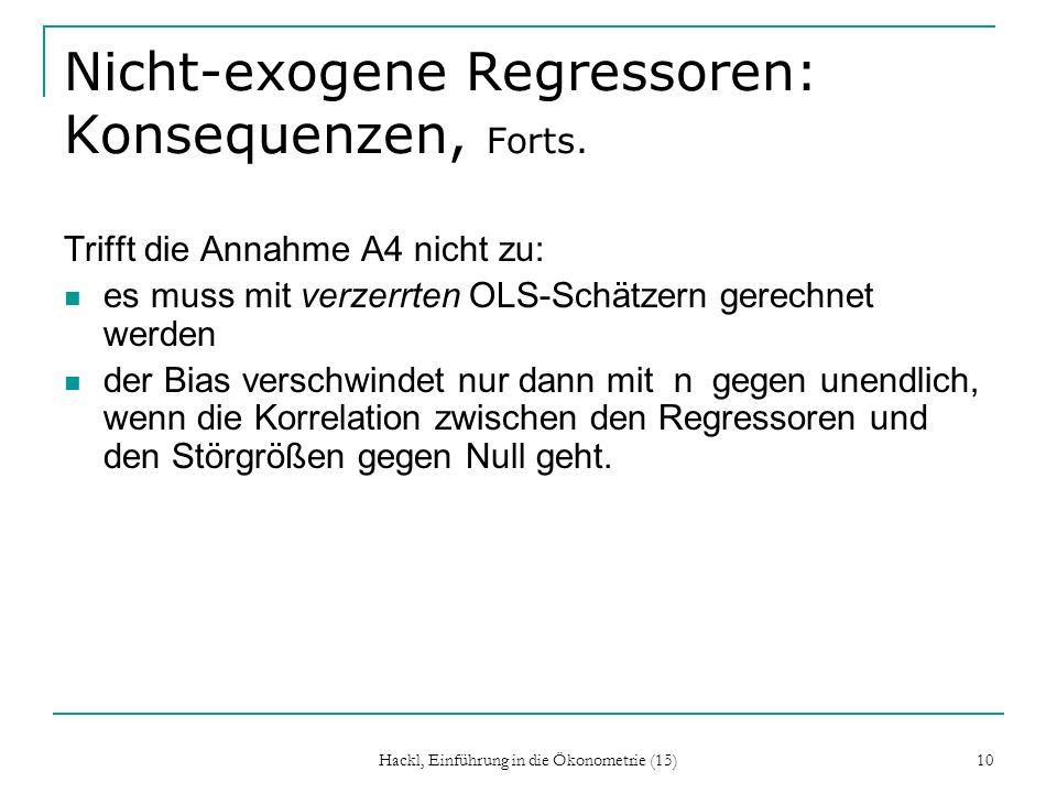 Nicht-exogene Regressoren: Konsequenzen, Forts.